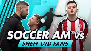 Volley Challenge LIVE   Soccer AM vs Sheff Utd Fans feat Tony Bellew