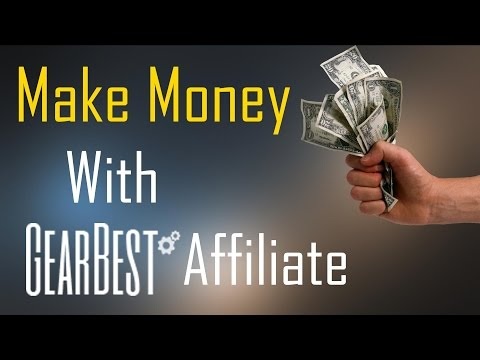 How to make money with Gearbest Affiliate Program