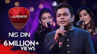 Nis Din | A.R. Rahman | Ranjit Barot | Jonita Gandhi | Antara Nandy | Jammin Season 2