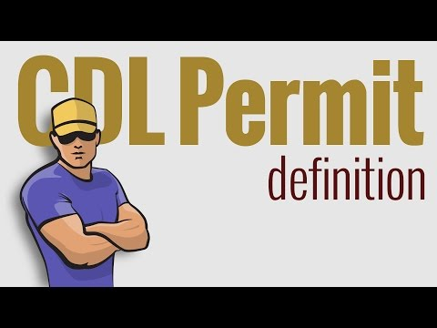 CDL Permit: defined