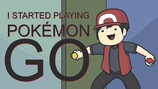 I started playing Pokemon Go...
