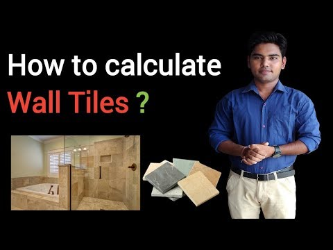 How to calculate wall tiles ? (Quantity & Estimation)