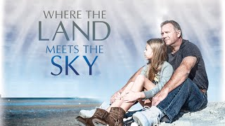 Where The Land Meets The Sky (2021) Trailer - Coming to EncourageTV on January 1st, 2022