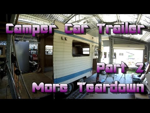 Making a Camper Car Trailer out of a Caravan - Part 2