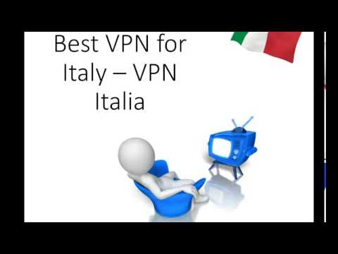 VPN Italia - Best VPN for Italy