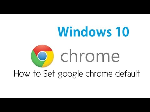 How to Make Chrome as Default Web Browser in Windows 10