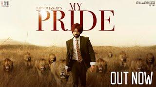 My Pride Full Video Tarsem Jassar Fateh DOE Pendu Boyz Latest Punjabi Songs 2020