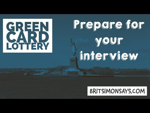How to prepare for the DV Lottery interview
