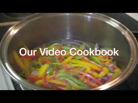 How to make Sautéed Peppers & Onions Recipe | Our Video Cookbook #90