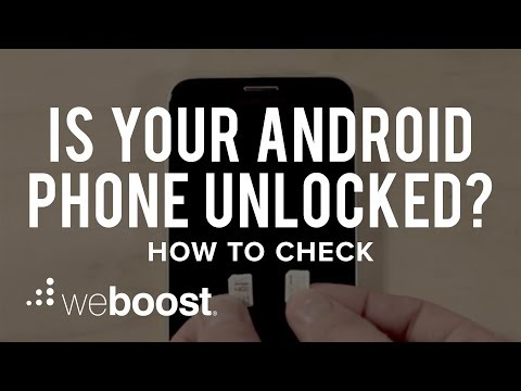 Is My Android Phone Unlocked? How To Check | weBoost