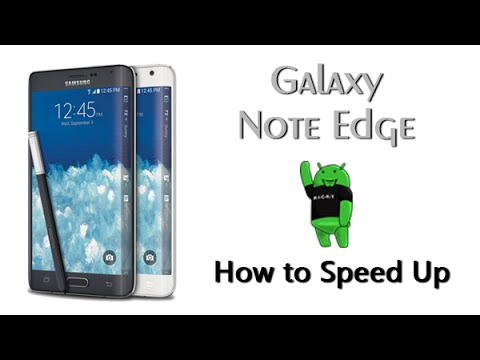 How to Speed Up the Galaxy Note Edge