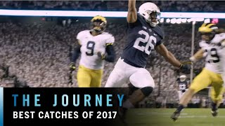 Best Catches from 2017 | Big Ten Football | The Journey
