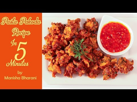 Pasta Pakoda 5 Min Recipe In Hindi पास्ता  पकोड़ा Indian Style Pakora Quick & Easy Pakoda Recipe