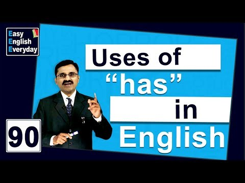 "How to form sentences in English grammar | How to use ""has"" in a English 