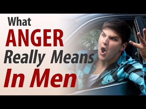 How to Control Anger for Men | What Anger Really Means