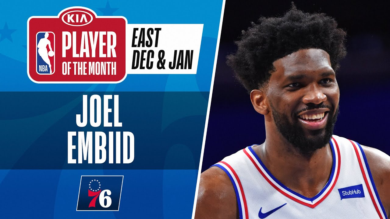 Joel Embiid Is The #KiaPOTM For December & January | Eastern Conference
