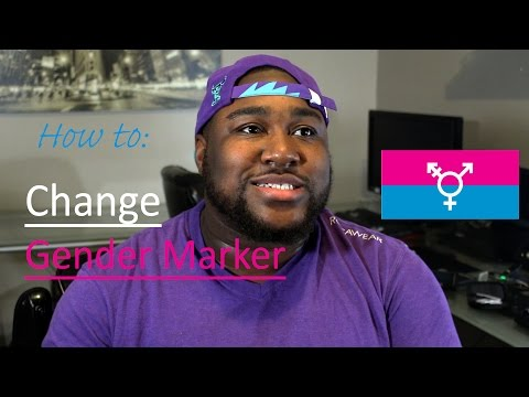 How to: Change Gender Marker - FTM