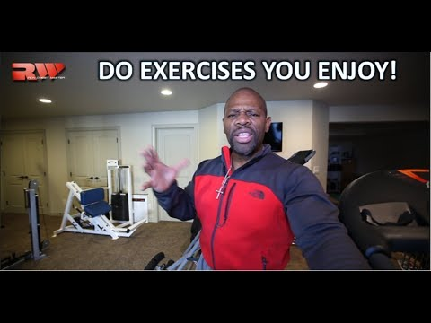 If You Do Exercises You Enjoy You WILL Workout .... More    |     Home Gym Update