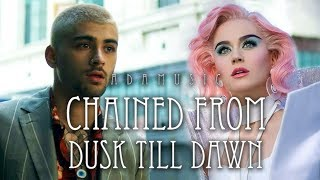 """""""Chained From Dusk Till Dawn"""" - Mashup of Katy Perry/Zayn/Sia"""