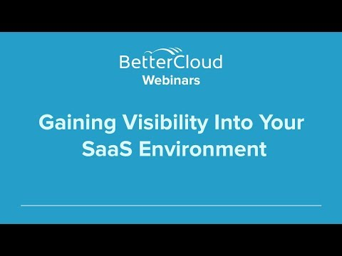 Gaining Visibility Into Your SaaS Environment (Part 3)