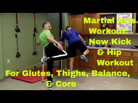 Martial Arts Workout. NEW Kick & Hip Workout For Glutes, Thighs, Balance, & Core.