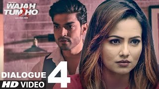 Wajah Tum Ho: Dialogue PROMO 4 | 6 Days To Go (In Cinemas) | Sana, Sharman, Gurmeet | Vishal Pandya