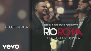 Download Río Roma - De Cucharita (Cover Audio) Video