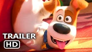 THE SECRET LIFE OF PETS 2 Official Trailer (2019) Pets 2, Animated Movie HD