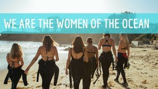 GIRLS THAT SCUBA: WE ARE THE WOMEN OF THE OCEAN