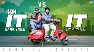 IT Employee vs NON IT Employee Ft Chill maama || Bumchick Babloo || Tamada Media