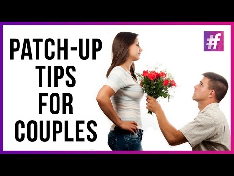 How To Patch Up With Your BF/GF