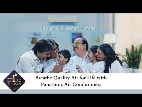 Clean air, cool air, everywhere, with Panasonic Air Conditioners