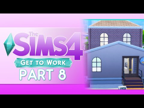Let's Play: The Sims 4 Get to Work (Part 8) Open for Business