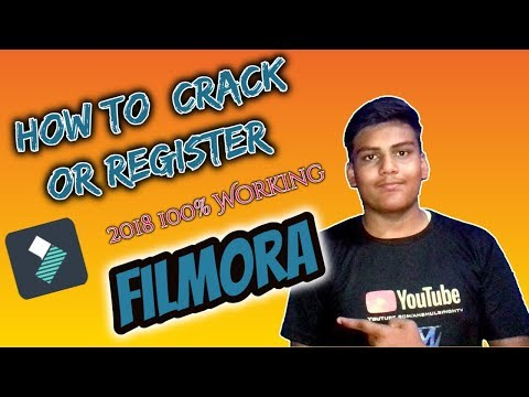 How to Crack  or Register Filmora |2018 100% Working|