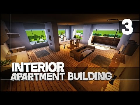 Minecraft - Let's Build : Modern Apartment Building - Part 3 (Easy Tutorial) Interior