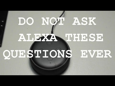 DON'T Say This To Amazon Alexa Echo DOT 3rd Generation 2019 LOTS of Questions