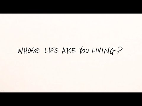 Whose Life Are You Living? Whiteboard Animation