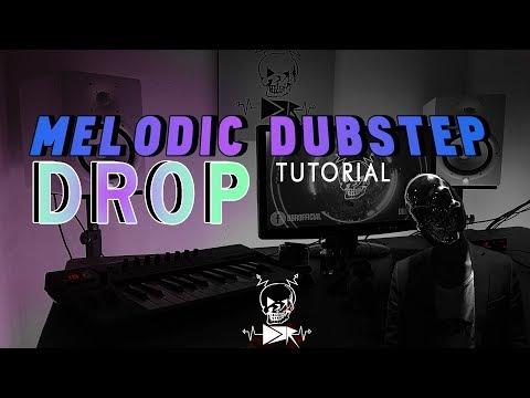 Making a MELODIC DUBSTEP DROP (FL STUDIO) (Tutorial)