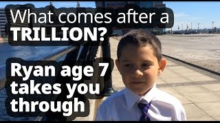7 Year Old Tells You What Comes After A Billion A Trillion And So On
