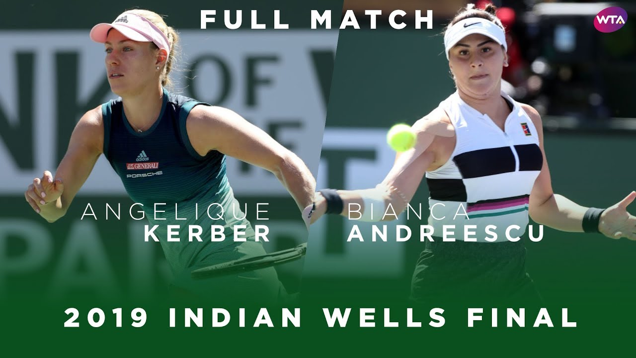 Angelique Kerber vs. Bianca Andreescu | Full Match | 2019 Indian Wells Final