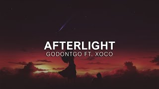 GODONTGO - Afterlight (ft. xoco) | Vibes Release
