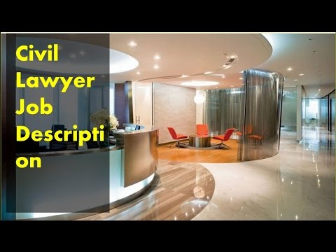 Civil Lawyer Job Description
