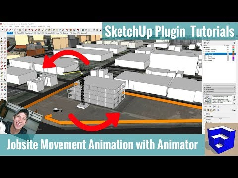 Creating a Moving Construction Jobsite Animation in SketchUp with Animator - Extension Tutorial