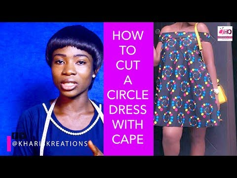 How To Cut A Circle Dress With Cape