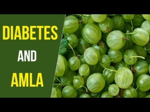 Amla For Diabetes | Benefits of Amla or Indian Gooseberry |