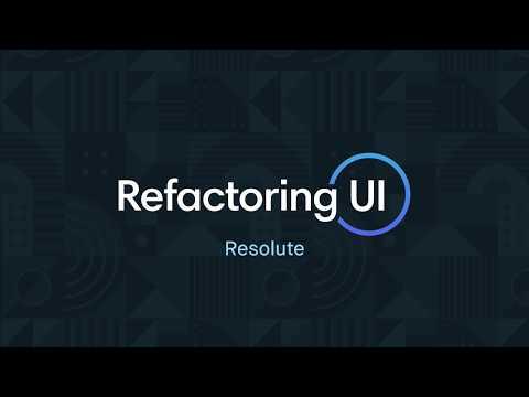 Refactoring UI: Resolute