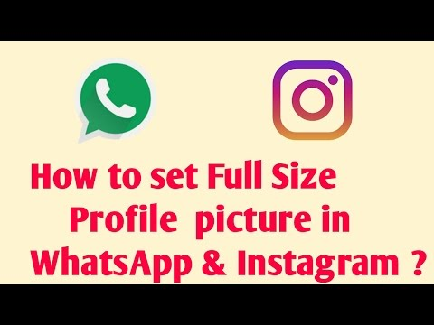How to set full size profile Picture in Whatsapp & Instagram ?