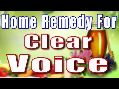 HOME REMEDY FOR CLEAR VOICE II साफ़ आवाज़ के लिए घरेलु उपचार II