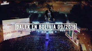 Dalex en Bolivia 09/2019 (Recap)