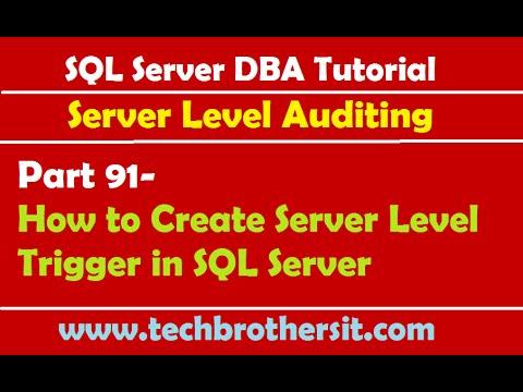 SQL Server DBA Tutorial 91-How to Create Server Level Trigger in SQL Server